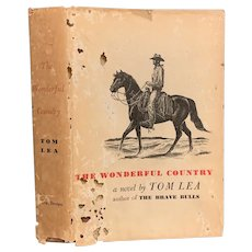Rare Vintage Book THE WONDERFUL COUNTRY by Tom Lea Illustrated Cowboys Western First Edition