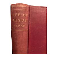 Antique Book LIFE OF JESUS by Ernest Rénan Religious Christianity