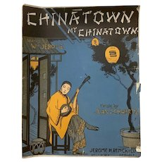"""1919 """"Chinatown, My Chinatown"""" by William Jerome Oriental Antique Sheet Music Remick"""