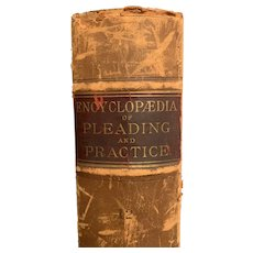 "Antique 1898 Book ""Encyclopedia of Pleading and Practice"" by William McKinney Law"