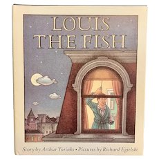 First Edition 1980 LOUIS THE FISH by Arthur Yorinks Illustrated Richard Egielski Rare Children's Book