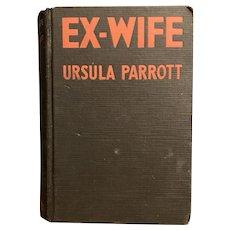Vintage 1930 EX-WIFE by Ursula Parrott Rare Halloween Decor Black Book