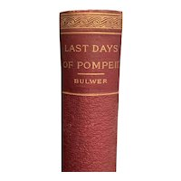 "Antique 1894 ""Last Days of Pompeii"" by Sir Edward Bulwer-Lytton Old Book"