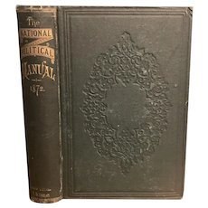 Antique 1872 NATIONAL POLITICAL MANUAL by E. B. Treat Illustrated First Edition