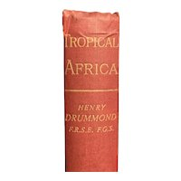 Antique 1894 TROPICAL AFRICA by Henry Drummond Illustrated Historical Old Book MAPS