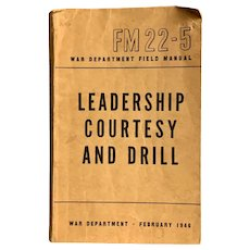 1946 US War Department Field Manual Leadership Courtesy and Drill Military Book Illustrated