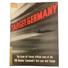 WWII 1943 Military Magazine TARGET: GERMANY U.S. Air Forces Command Official Story
