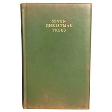 SIGNED 1930 Book Seven Christmas Trees by Rev. James Dickie First Edition