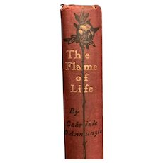 Antique 1900 Book FLAME OF LIFE by Kassandra Vivaria Romance Fine Binding