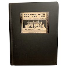 "1928 Art Book ""Drawing with Pen and Ink"" by Arthur Guptill First Edition"