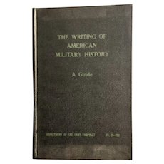 1956 US Army Department Writing of American Military History Guide Book Pamphlet