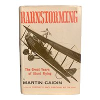 Vintage 1965 BARNSTORMING by Martin Caidin  Military Stunt Flying Autobiography