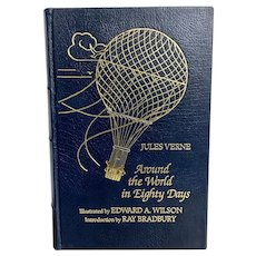 """Easton Press Collector's Edition """"Around the World in Eighty Days"""" by Jules Verne Illustrated Edward Wilson Leather Bound"""