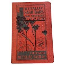 """Old Supplies Pamphlet 1910s """"Metallic Sash Bars and Supplies"""" Chicago Metallic Sash Company"""