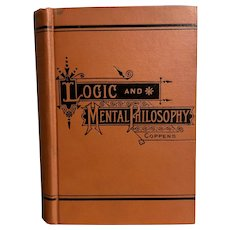 1891 LOGIC & MENTAL PHILOSOPHY by Rev. Charles Coppens Religious Catholic Book