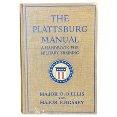 1918 PLATTSBURG MANUAL by Ellis and Garey Illustrated Military Training Hand Book