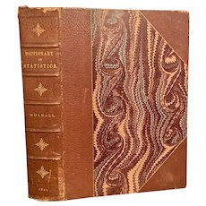 1892 DICTIONARY OF STATISTICS by Michael Mulhall Colored Plates Graphs Industry Banking Leather Bound