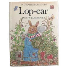 Vintage Lop Ear book, An Oakapple Wood story, 1st edition