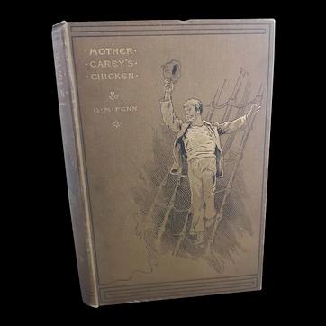 Mother Carey's Chicken, GM Fenn, 1st edition, Victorian book
