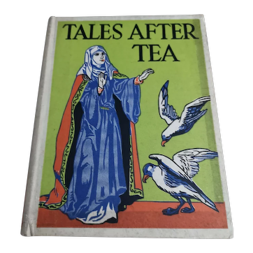 Tales after Tea, vintage 1930's story book