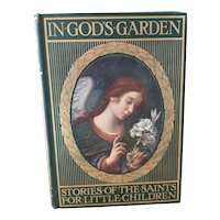 In God's Garden, Stories of the Saints for little children, c1920's