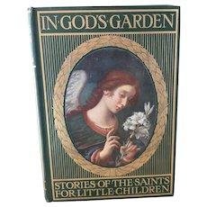 In God's Garden, Stories of the Saints for little children, c1920's