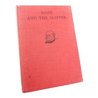 Nosy and the Slipper, Robert Hartman, 1930s kids book, first edition