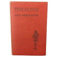 Pigs is Pigs by Ellis Parker Butler, 1932