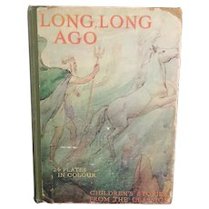 Long Long Ago, 1930's children's story book