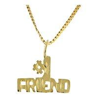 "Estate ""# 1 Friend"" Charm Pendant 14K Yellow Gold Diamond Cut 18 mm Unisex"