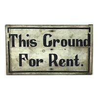 Vintage Ground for Rent Sign