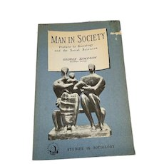 Man in Society : Preface to Sociology and the Social Sciences Vintage Book by George Simpson 1954