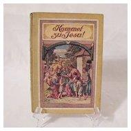 Vintage German Book Kommet Zu Jesu Of Religious Tales 1920s Printed in Germany Print is German Very Good Condition