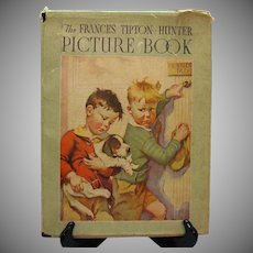 Vintage Francis Tipton Hunter Picture Book 1935 Good Condition