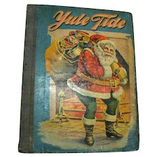 Vintage Antique Book Yule Tide 1902 Good Vintage Condition