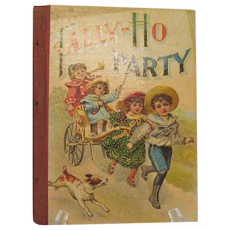 Vintage Antique Tally-Ho Party book W.B. Conkey Co. Publisher 1903 Good Vintage Condition