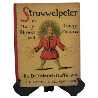 Vintage Antique Struwwelpeter Book by Dr. Heinrich Hoffmann Early 1900s Good Condition