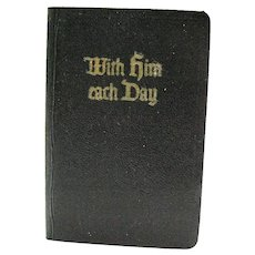 Miniature Book  With Him Each Day Passage & Prayers from the Gospels To Inspire Your Daily Devotional Life 1958 Good Condition