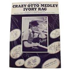 1950 Crazy Otto Medley Ivory Rag Johnny Maddox Vintage Sheet Music