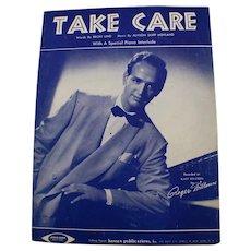 1955 Take Care By Roger Williams - Lind/Hoyland Vintage Sheet Music