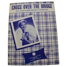 1954 Cross Over The Bridge - Patti Page - Benjamin/Weiss Vintage Sheet Music