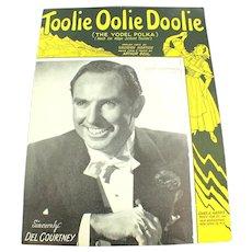 1946 Toolie Oolie Doolie The Yodel Polka Del Courtney Vintage Sheet Music