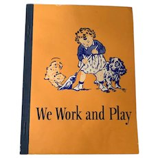 1946-47 Soft Cover Children's Reader - We Work & Play - Dick & Jane