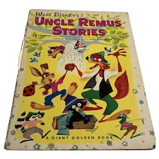 1947 Walt Disney's Uncle Remus Stories - 1st Printing - Giant Golden Boom
