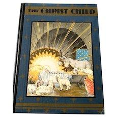 1931 Christmas Story Book - The Christ Child - Maud & Miska Petersham