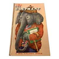 1949 Big Golden Book - The Big Elephant