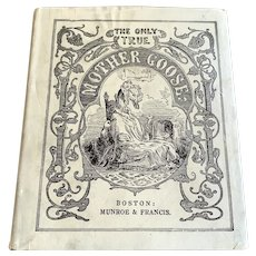 1905 Edition The Only True Mother Goose - Boston - DJ
