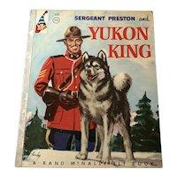 1955 Rand McNally Junior Elf Book - Sergeant Preston & Yukon King