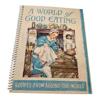1951 Cook Book - A World Of Good Eating - World Recipes