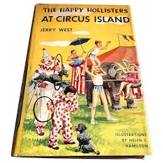 1955 Children's Book - The Happy Hollister's At Circus Island